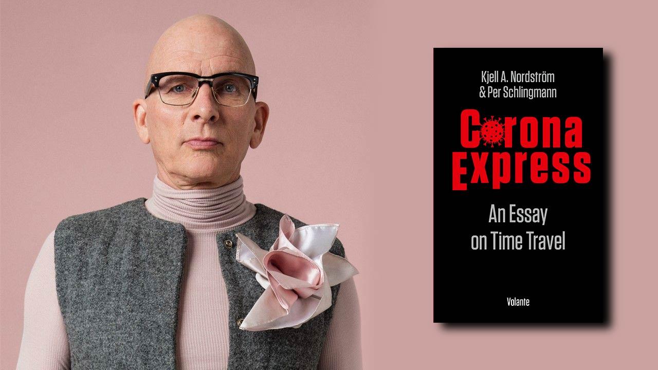 Kjell A. Nordström'un Yeni Kitabı Corona Express